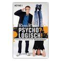 Psycho? Logisch!  Dr. Volker Kitz & Prof. Dr. Manuel Tusch