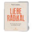 Liebe Radikal – Veit Lindau