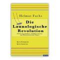 Die launologische Revolution – Dr. Helmut Fuchs